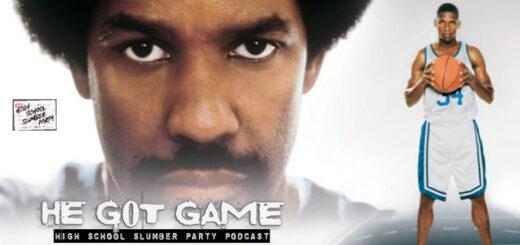 High School Slumber Party #221 – He Got Game (1998) Part 1