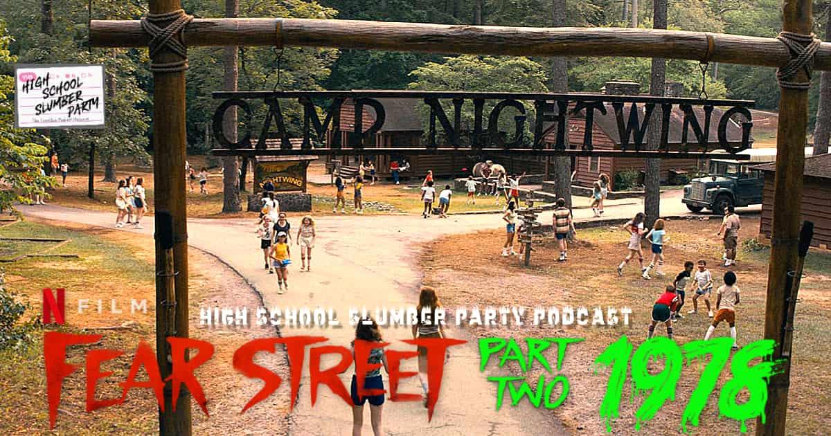 High School Slumber Party #225  –  Fear Street Part 2: 1978 (2021)