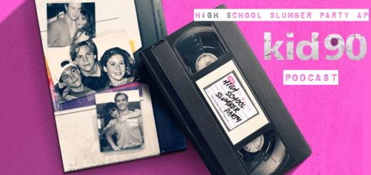 High School Slumber Party AP – Kid 90 (2021)
