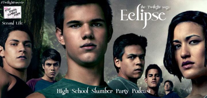 High School Slumber Party #241 – The Twilight Saga: Eclipse (2010) Second Life part 2