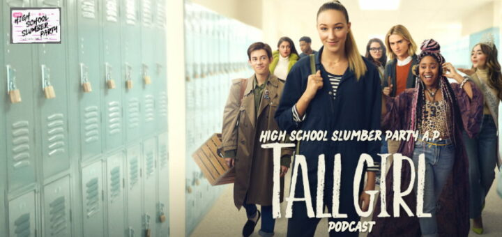 High School Slumber Party AP – Tall Girl (2019)