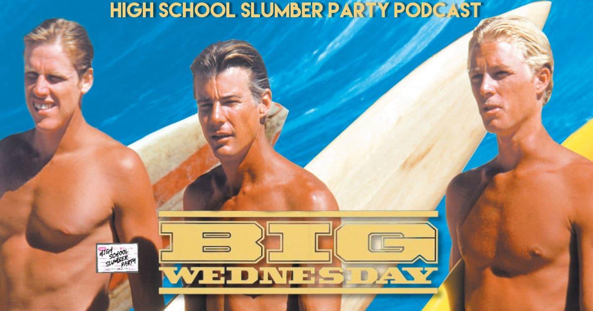 High School Slumber Party #243  – Big Wednesday (1978)