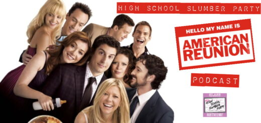 High School Slumber Party #245 – American Reunion (2012)