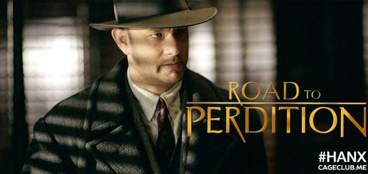 #HANX for the Memories #033 – Road to Perdition (2002)