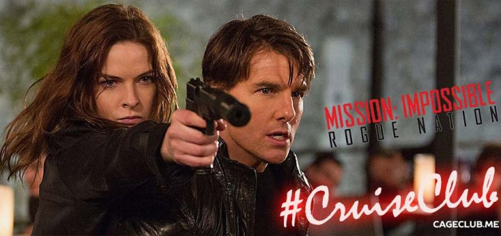 #CruiseClub #038 – Mission: Impossible - Rogue Nation (2015)