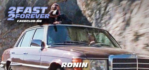 2 Fast 2 Forever #097 – Ronin (1998)