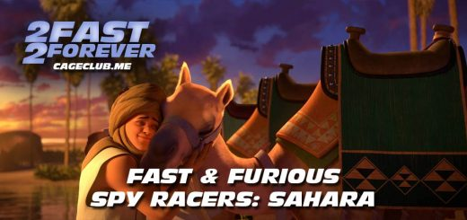 2 Fast 2 Forever #158 – Fast & Furious Spy Racers: Sahara
