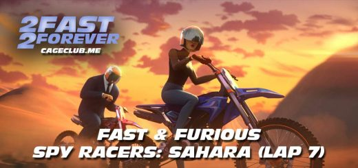 2 Fast 2 Forever #159 – Fast & Furious Spy Racers: Sahara (Lap 7)