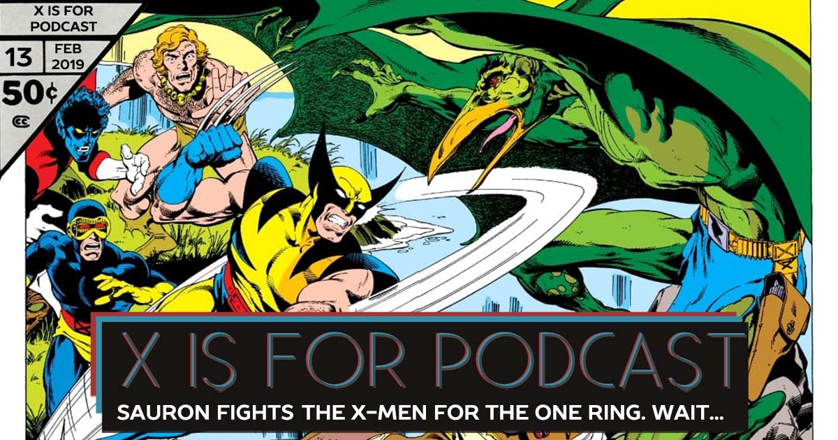The One Where Sauron and the X-Men Fight for the One Ring. Wait...