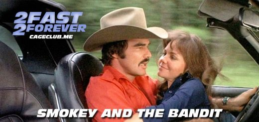 2 Fast 2 Forever #099 – Smokey and the Bandit (1977)
