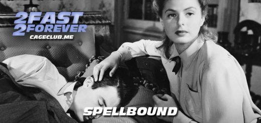 2 Fast 2 Forever #148 – Spellbound (1945)