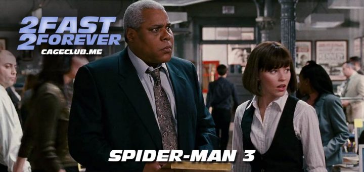 2 Fast 2 Forever #147 – Spider-Man 3 (2007)