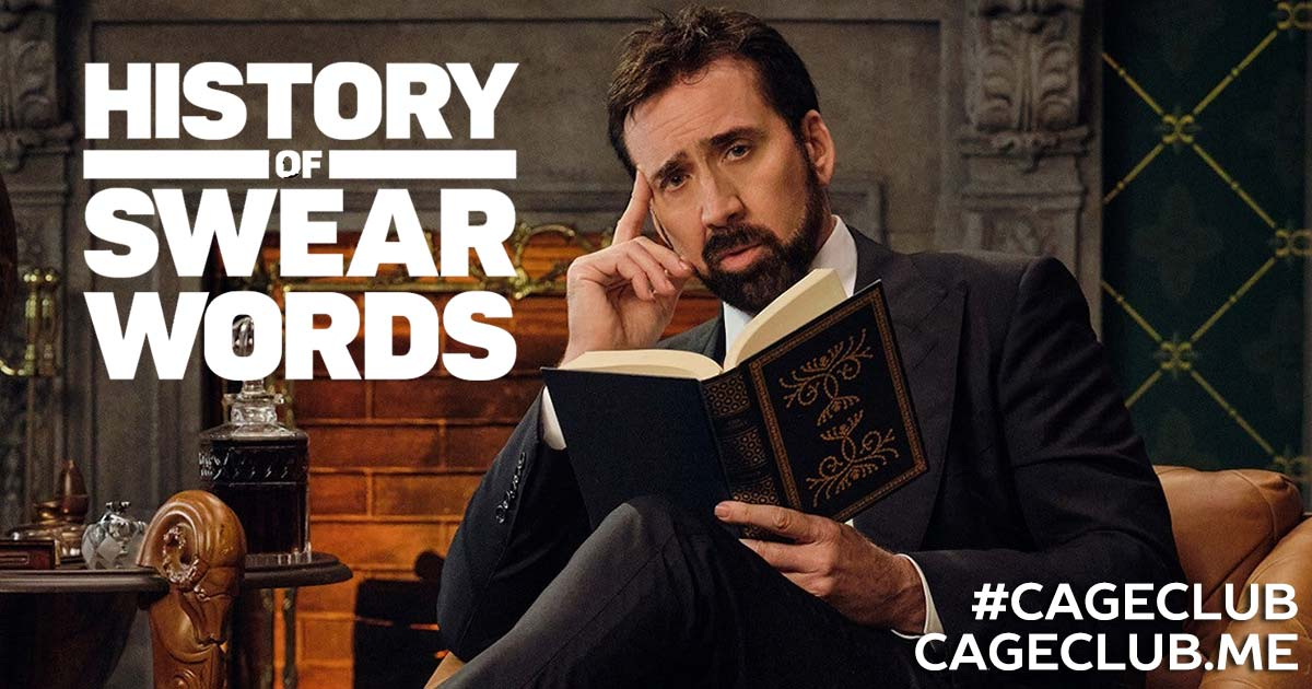 #CageClub #107 – History of Swear Words (2021)