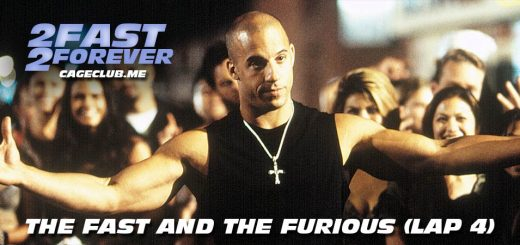 The Fast and the Furious (Lap 4) - 2 Fast 2 Forever: The Fast and the Furious Podcast