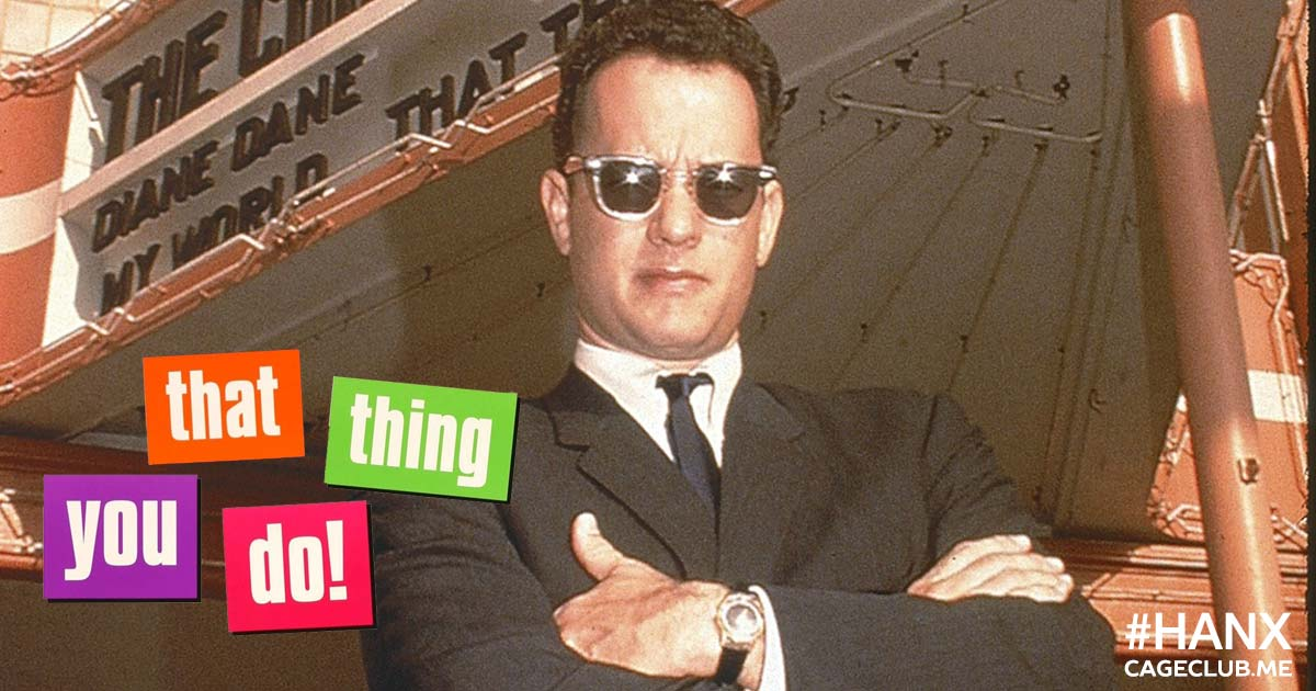 #HANX for the Memories #027 – That Thing You Do! (1996)
