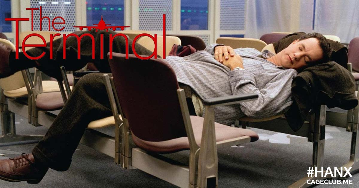 #HANX for the Memories #036 – The Terminal (2004)