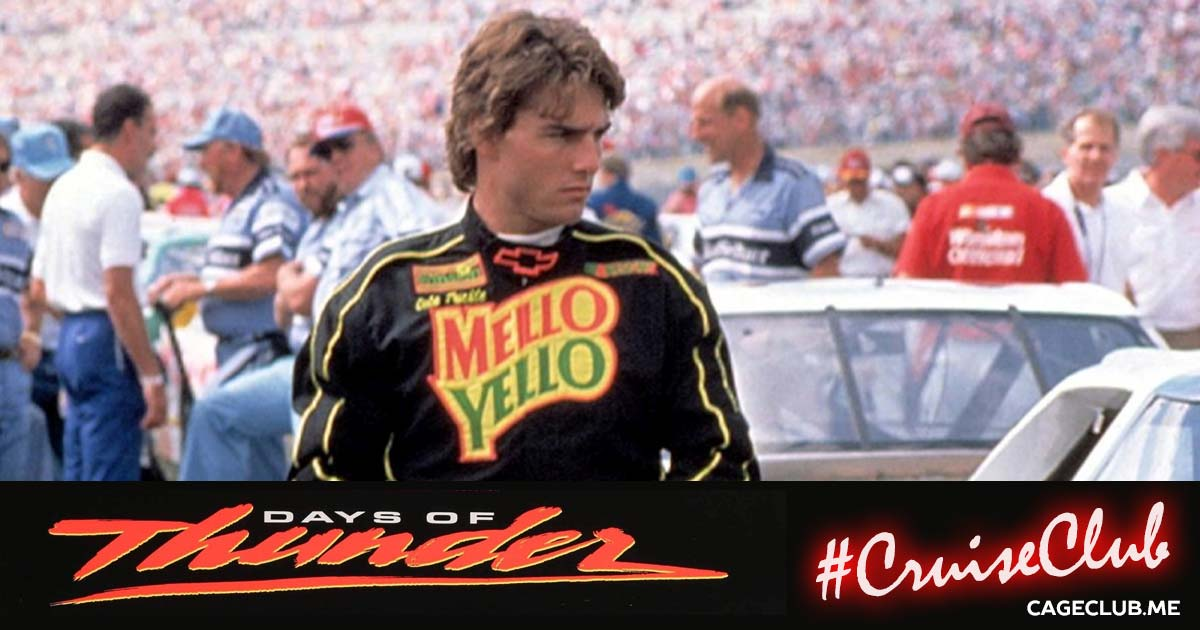 #CruiseClub #013 – Days of Thunder (1990)