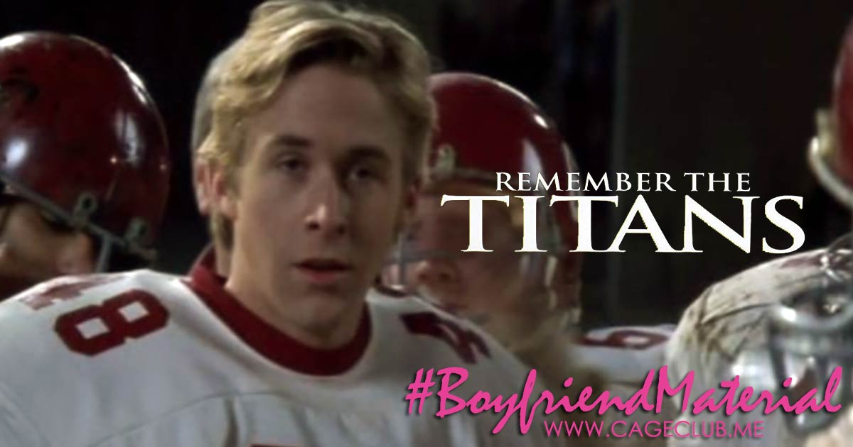 #BoyfriendMaterial #025 – Remember the Titans (2000)