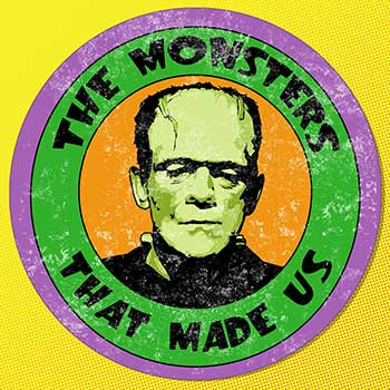 The Monsters That Made Us Podcast