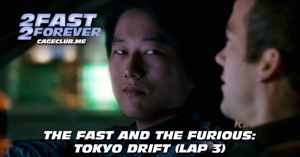 The Fast and the Furious: Tokyo Drift (Lap 3)