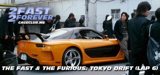 2 Fast 2 Forever #090 – The Fast and the Furious: Tokyo Drift (Lap 6)