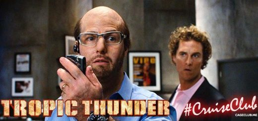 #CruiseClub #030 – Tropic Thunder (2008)