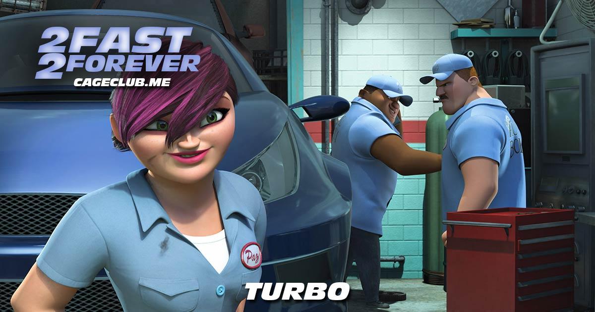 2 Fast 2 Forever #144 – Turbo (2013)