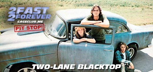 2 Fast 2 Forever #074 – Two-Lane Blacktop (1971)