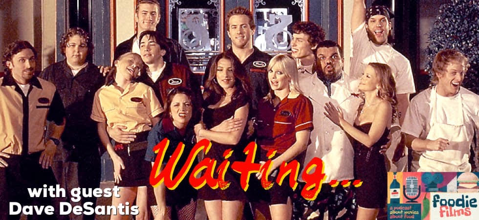 Foodie Films #079 – Waiting... (2005)