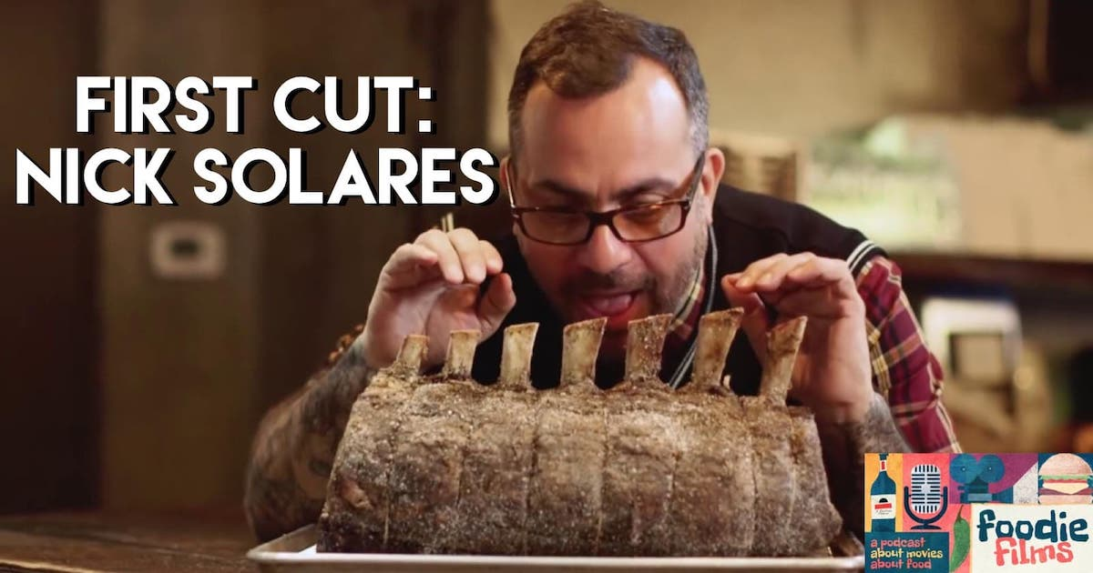 First Cut: Nick Solares - Foodie Films