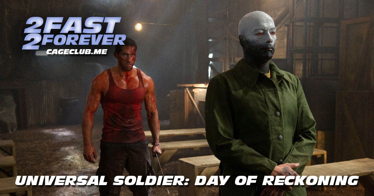 2 Fast 2 Forever #137 – Universal Soldier: Day of Reckoning (2012)