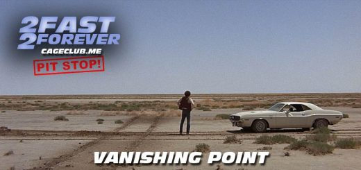2 Fast 2 Forever #084 – Vanishing Point (1971)