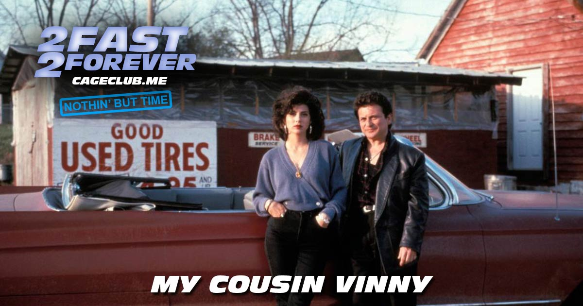 2 Fast 2 Forever #083 – My Cousin Vinny (1992)
