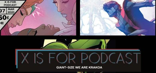 X is for Podcast #097 – Giant-Size We Are Krakoa