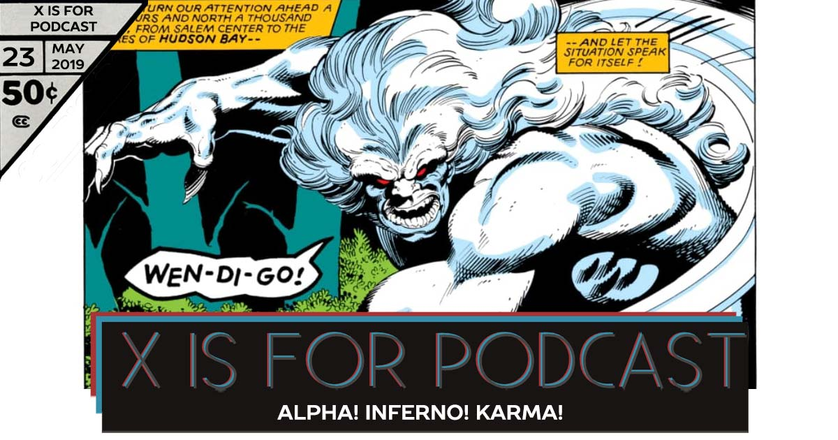Alpha! Inferno! Karma! - X is for Podcast #023