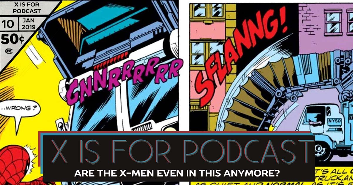 Back Issue Bin, Part Three: Are The X-Men Even In This Anymore?