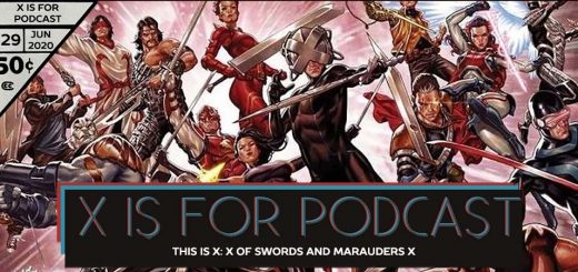 X is for Podcast #129 – This is X: X of Swords and Marauders X