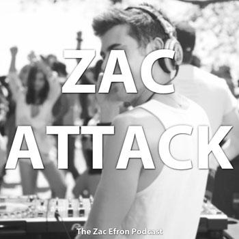 ZacAttack: The Zac Efron Podcast